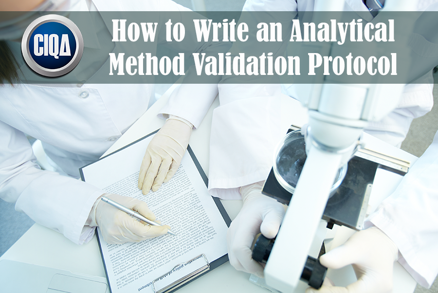 How to Write an Analytical Method Validation Protocol