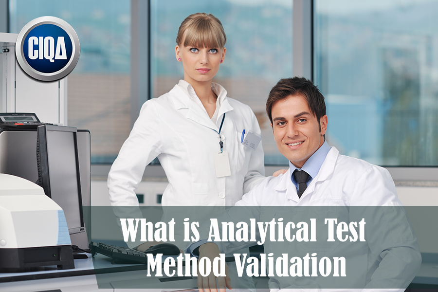 What is an Analytical Test Method Validation?