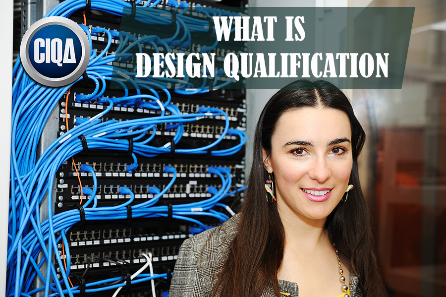 What is the Design Qualification?