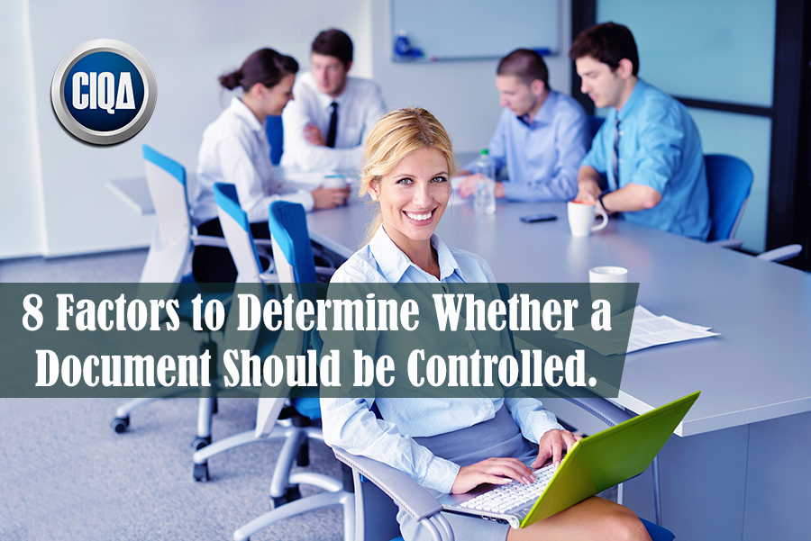 8 Factors to Determine Whether a Document Should be Controlled.