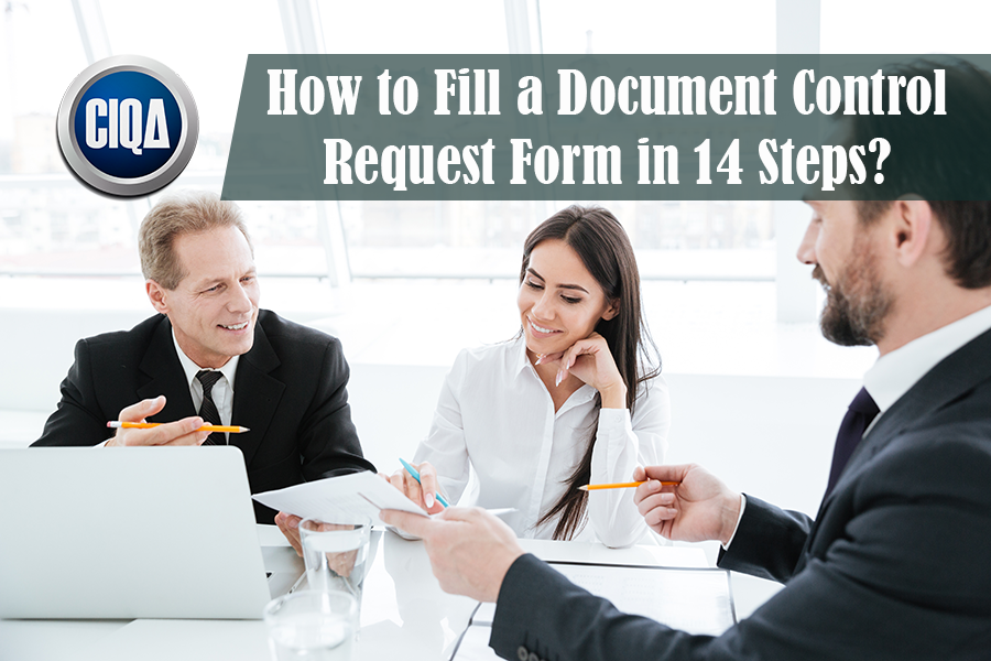 How to Fill a Document Control Request Form in 14 Steps?