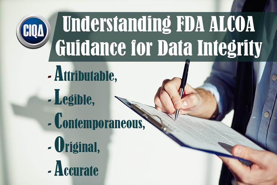 Understanding FDA ALCOA Guidance for Data Integrity.
