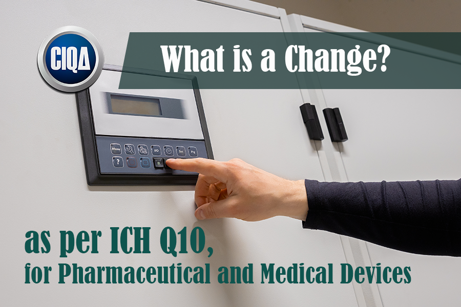 What is Change as per ICH Q10?