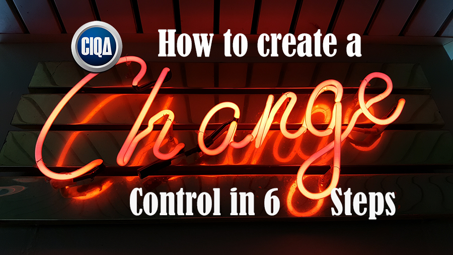 How to Make a Change Control in 6 Steps.