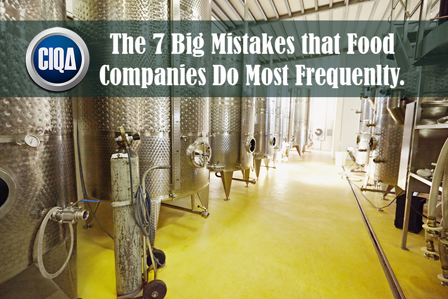 7 Big Mistakes that Food Companies do as per the FDA.