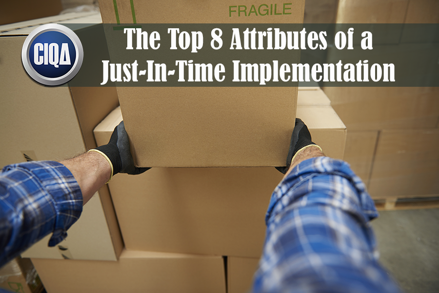 The Top 8 Attributes of a Just-In-Time Implementation.