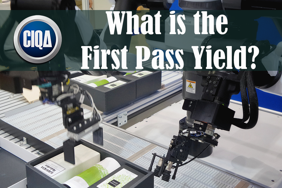 Discover What is the First Pass Yield (FPY) in Process Excellence.