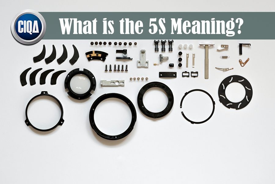 What is the 5S Definition: Sort, Set in order, Shine, Standardize, & Sustain.