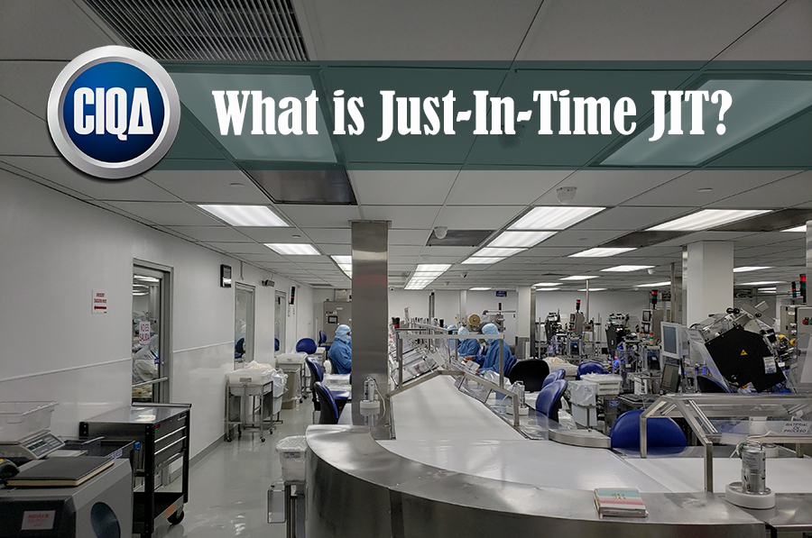 What is Just-in-Time for the Pharma & Medical Devices Industries