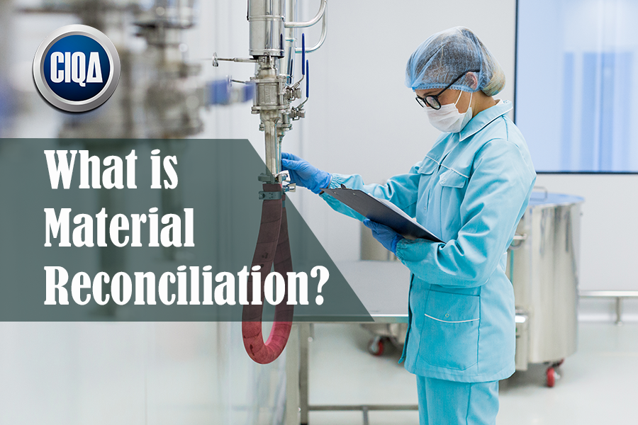 What is Material Reconciliation According to Lean Manufacturing?