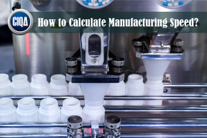 How to Calculate Manufacturing Speed